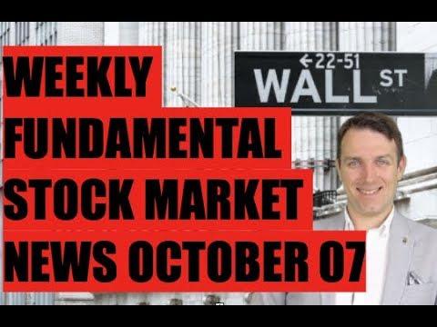 WEEKLY STOCK MARKET NEWS - OCTOBER 07