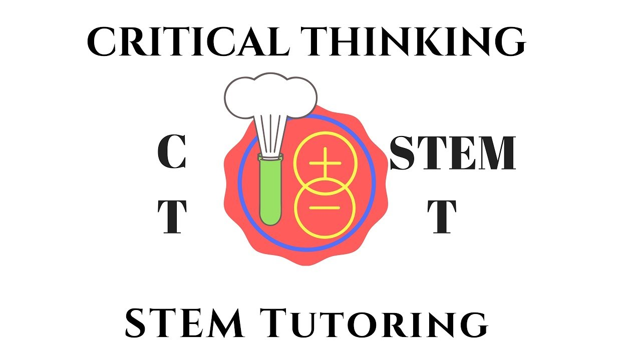 Welcome to the Critical Thinking STEM Tutoring YouTube ...