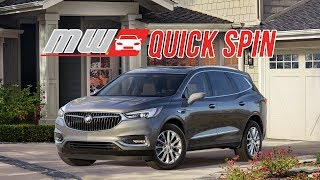 2018 Buick Enclave   Quick Spin