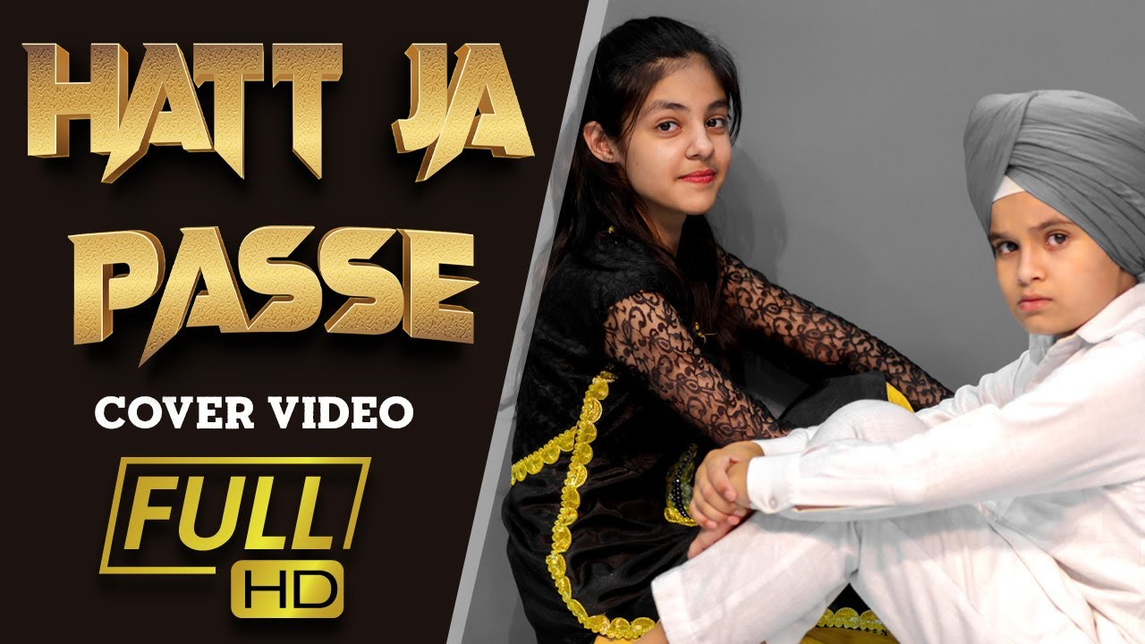 HATT JA PASSE | Sony Maan Ft. Benny dhaliwal | Latest PUnjabi Songs