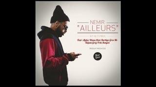 Nemir -  Ailleurs feat Deen Burbigo (son)