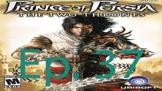 Prince Of Persia: The Two Thrones Ep. 37 Chapter 37 - The Labyrinth