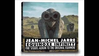 Jean Michel Jarre / Equinoxe Infinity - The Sequel of Equinoxe Original + Bonus Track