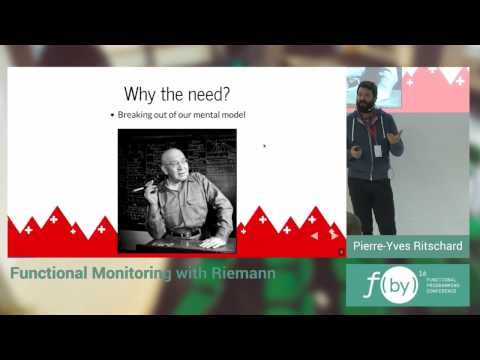 F(by) 2016 - Pierre-Yves Ritschard - Functional Monitoring with Riemann