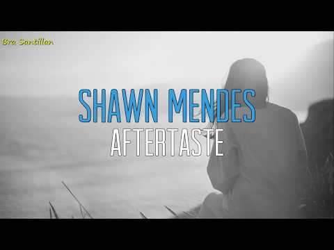 Shawn Mendes - Aftertaste (Lyrics Inglés & Español)