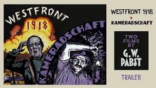 WESTFRONT 1918 & KAMERADSCHAFT (Two films by G.W. Pabst) (Masters of Cinema) New & Exclusive Trailer