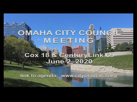 Omaha Nebraska City Council meeting June 2, 2020