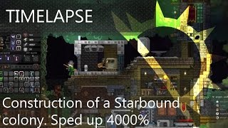 Starbound - Construction of a new Colony in timelapse - sped up 4000 percent