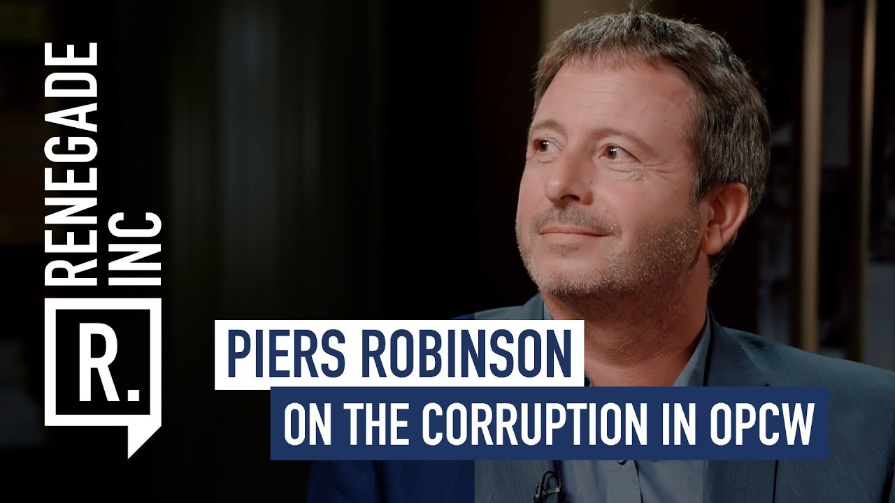 PIERS ROBINSON on Corruption in the OPCW