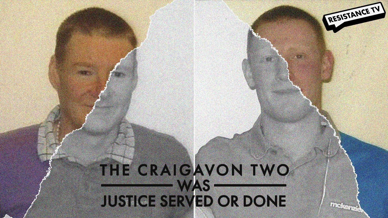 Was Justice Served or Done in Craigvon?