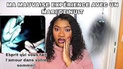 TÉMOIGNAGE MARI DE NUIT | DJINN AMOUREUX | ESPRIT/DÉMON | FT NABEAUTYHAIR.COM