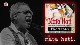 Download lagu Iwan Fals - Mata Hati (Official Audio)
