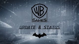 WB Games (Rocksteady & WB Montreal) – Update & Status