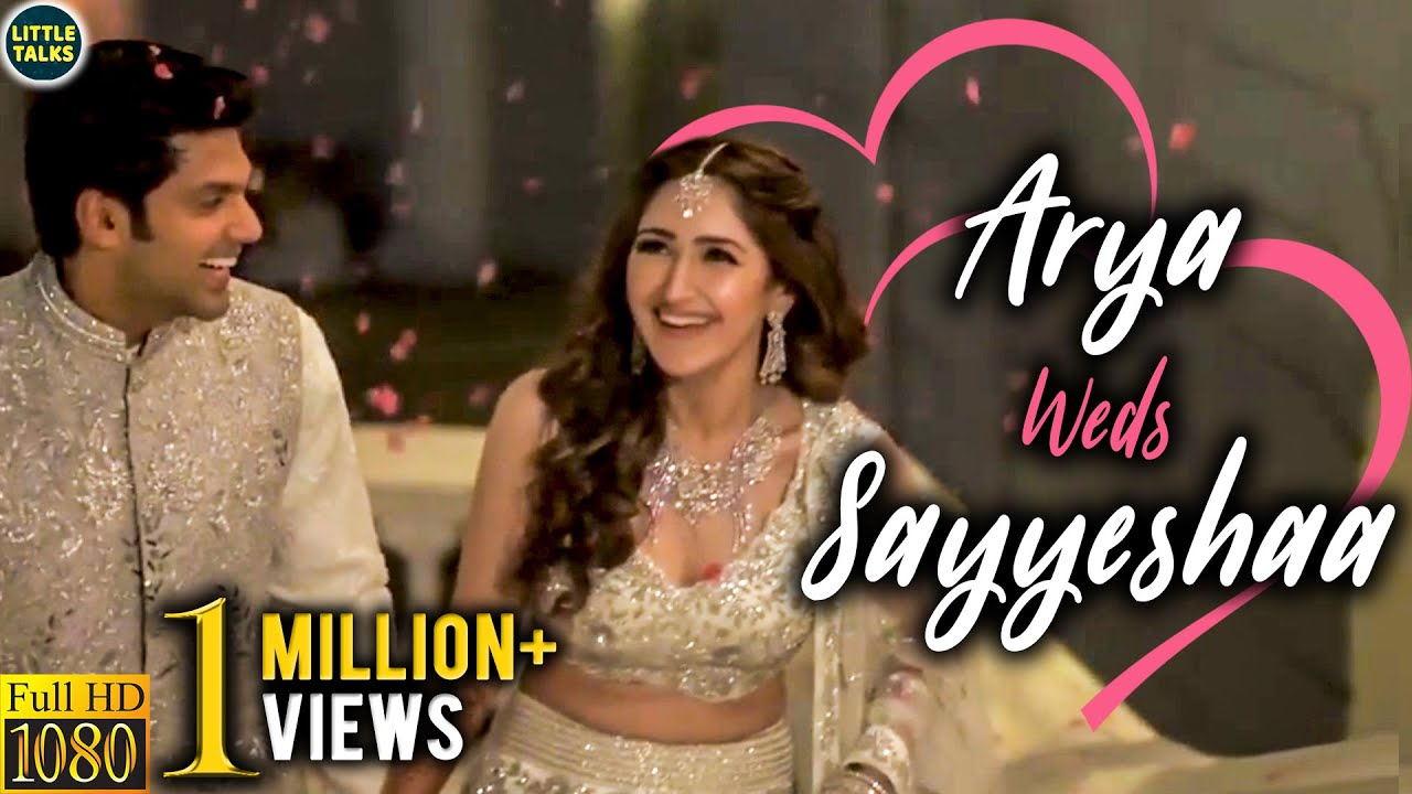 Download Arya & Sayyeshaa's Official Wedding Video | Dream Wedding | Arya weds Sayyeshaa | LittleTalks