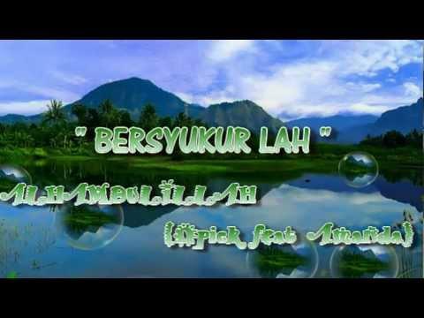 Bersyukur Alhamdulillah -Opick feat Amanda by nok juteek's