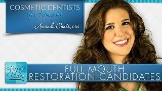 Full Mouth Restoration Candidates Thumbnail