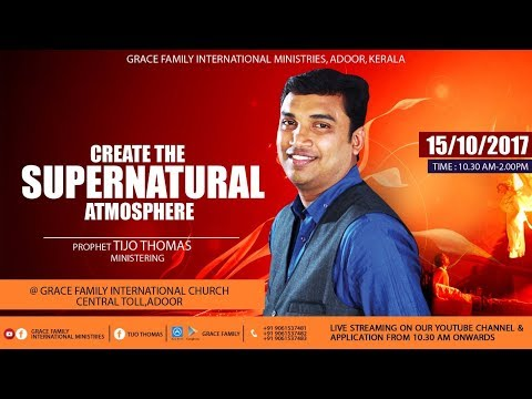 Create the supernatural world | Prophet Tijo Thomas ministering |15.10.2017  | Sunday Service