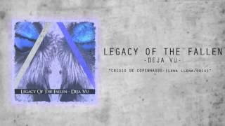 "Legacy Of The Fallen ‒ ""Crisis De Copenhague (Luna Llena de Odio)"" (Audio)"