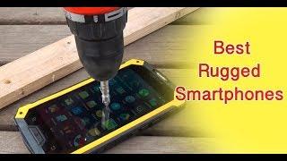 Best Rugged Phones 2018-Top 5 Water  & Torture Test