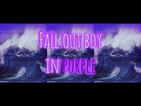 Fall Out Boy | Purple 2017