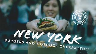 NEW YORK: Are NYC's Burgers & Hotdogs OVERRATED!?!? (EP 2)