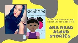 ABA Read Aloud Storytelling with Our Community| Headphones #READALOUD