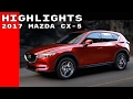2017 Mazda CX-5 Highlights