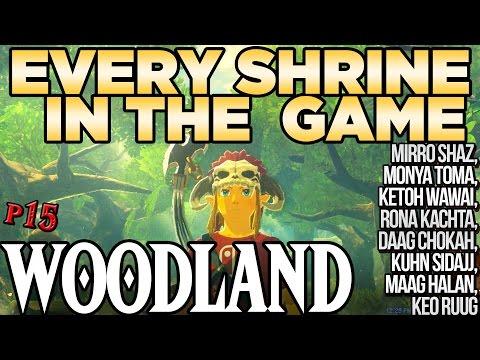 Every Shrine in Woodland Tower - Monya Toma, Keo Ruug, Rona Kachta & More - Zelda Breath of the Wild