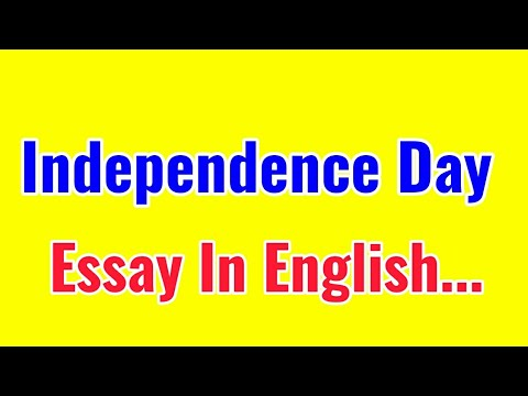 Independence essay