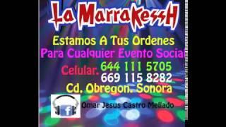 cumbias de extitos mix 2016 la marrakessh de cd obregon sonora