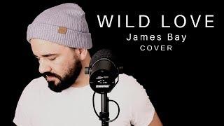 Wild Love (James Bay) Cover by Daniel Robinson