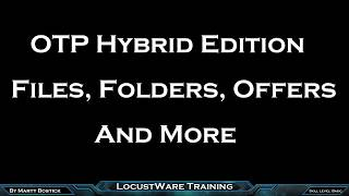 OTP Hybrid Edition Campaigns Files Offers And More