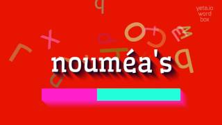 """How to say """"nouméa's""""! (High Quality Voices)"""
