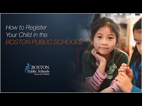 How to Register Your Child in the Boston Public Schools