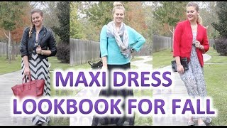 Maxi Dress Lookbook For Fall | Collab With Speaknoww17