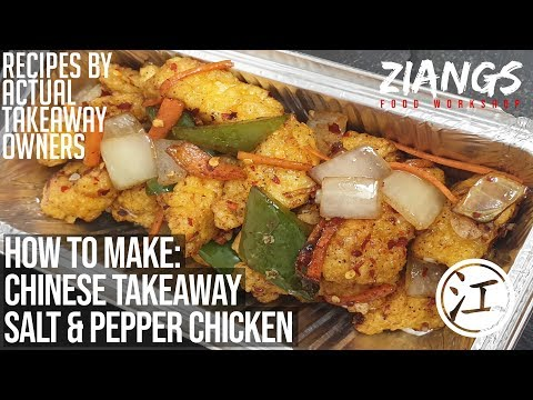 Ziangs: Salt And Pepper Chicken Chinese Takeaway Recipes