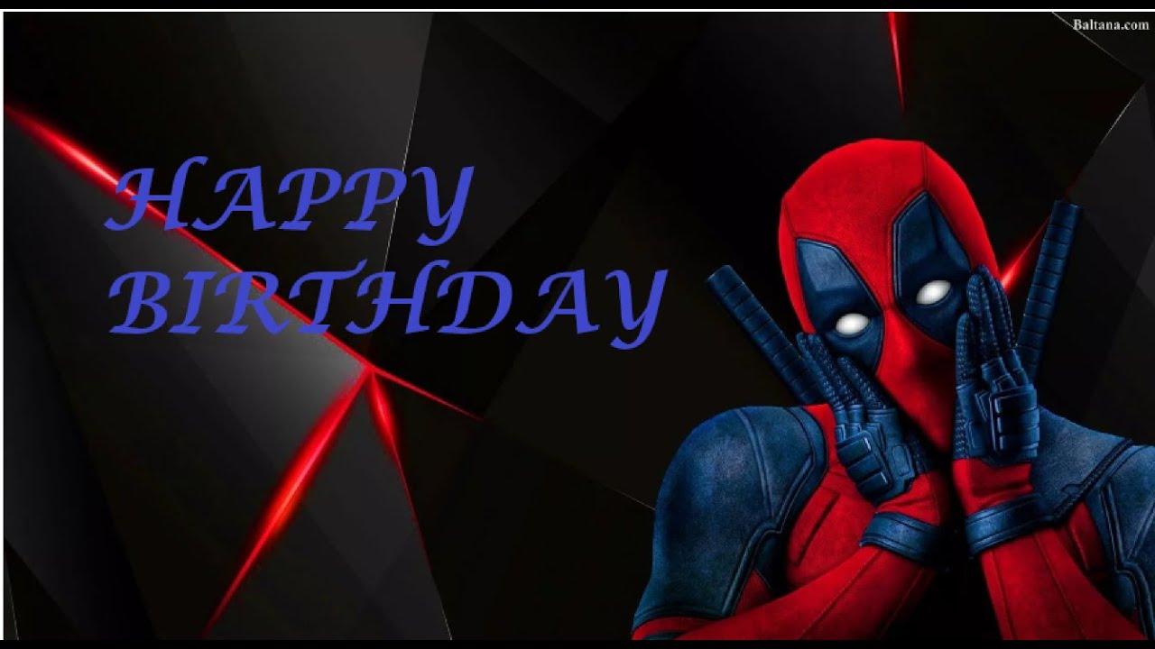 Deadpool Wishing Happy Birthday Youtube