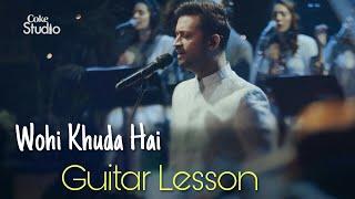 coke-studio-season-12-wohi-khuda-hai-atif-aslam-guitar-lesson