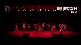 Dil Se @ Rhythms 2014