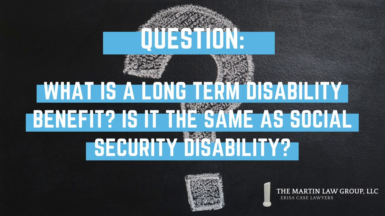 #FAQuesday: What is a long term disability benefit?