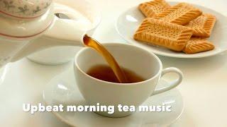 Morning Tea Music for Morning Tea and Morning Tea Ideas: Best of Morning Tea Music Playlist