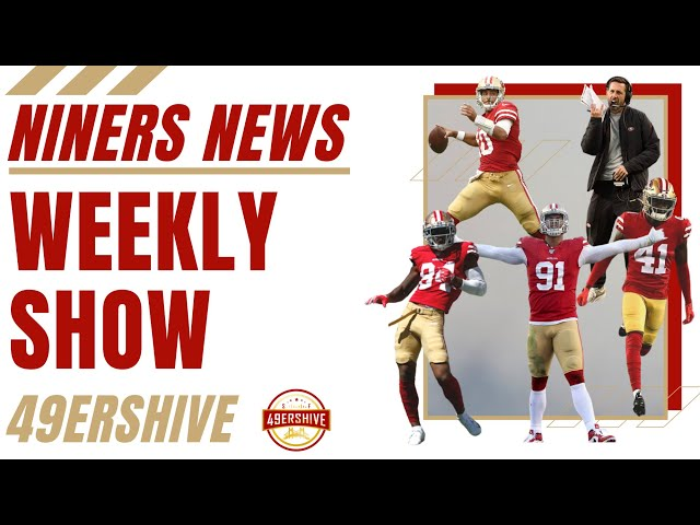 Niners News: Weekly Show