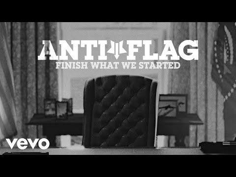 Anti-Flag - Finish What We Started