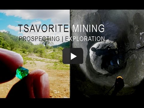 Tsavorite Mining - A look into a new Tsavorite Mine in Tanzania
