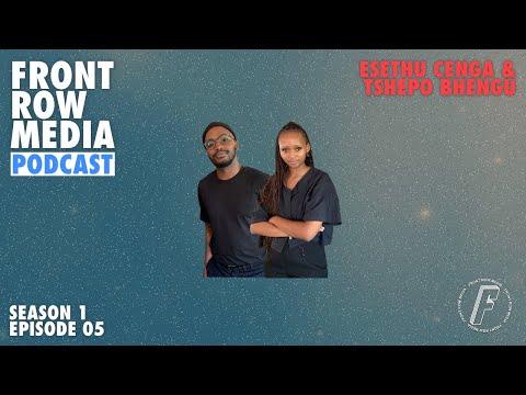FRONT ROW MEDIA Podcast S1 EP05   Esethu Cenga & Tshepo Bhengu of Rewoven