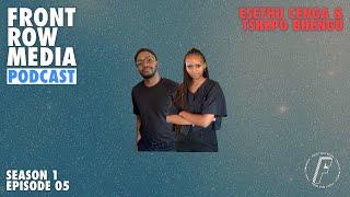 FRONT ROW MEDIA Podcast S1 EP05 | Esethu Cenga & Tshepo Bhengu of Rewoven