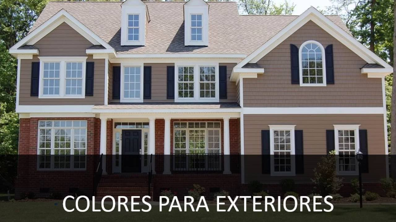 Uso de colores colores para exteriores youtube for Exterior de casas