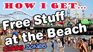 How to get great stuff at the beach for free