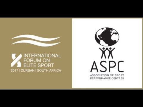 International Forum on Elite Sport 2017 - Durban, South Africa