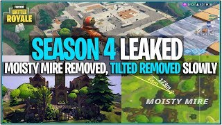 *NEW* Fortnite: MOISTY MIRE, TILTED TOWERS BEING REMOVED BY END OF SEASON 4! | (Leaked INFO)